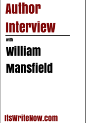 Author Interview with William Mansfield of 'An Unethical Murder'