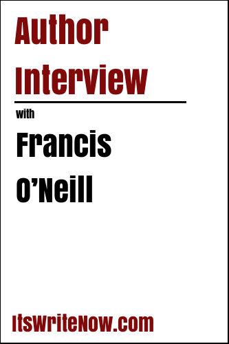 Author Interview with Francis O'Neill