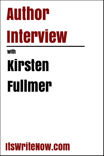 Author Interview with Kirsten Fullmer