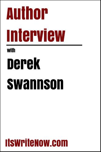 Author Interview with Derek Swannson