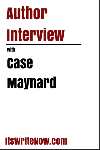 Author Interview with Case Maynard