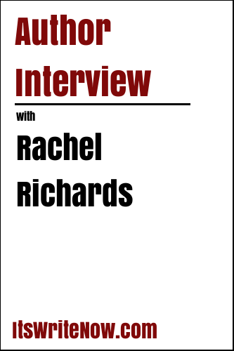 Author Interview with Rachel Richards