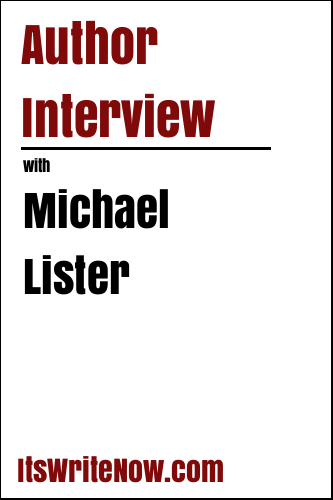 Author Interview with Michael Lister