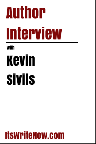 Author Interview with Kevin Sivils