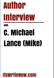 Author interview with C. Michael Lance (Mike) of 'Caribbean Layoff'