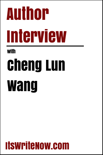 Author Interview with Cheng Lun Wang