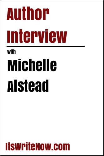 Author Interview with Michelle Alstead