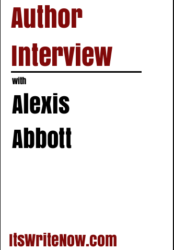 Author interview with Alexis Abbott of 'Begging for Bad Boys'