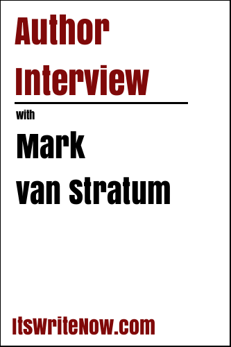 Author Interview with Mark van Stratum