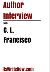 Author interview with C. L. Francisco of 'This Madness of the Heart'