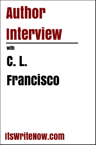 Author Interview with C. L. Francisco