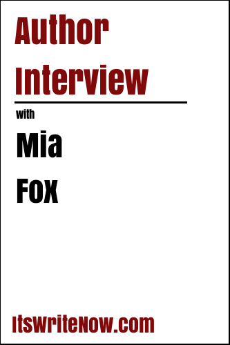 Author Interview with Mia Fox