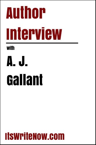 Author Interview with A. J. Gallant