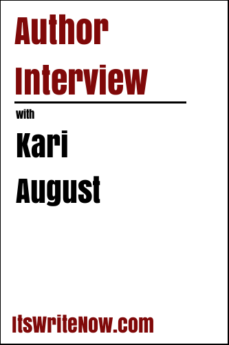 Author Interview with Kari August