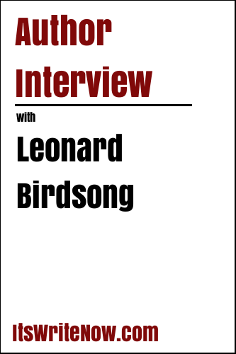 Author Interview with Leonard Birdsong