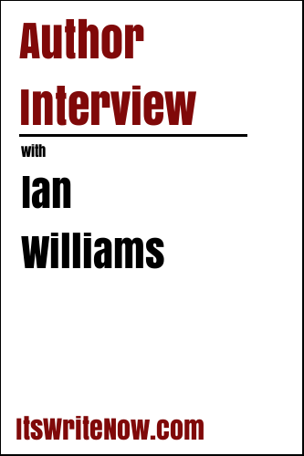Author Interview with Ian Williams
