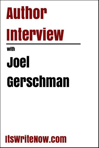 Author Interview with Joel Gerschman