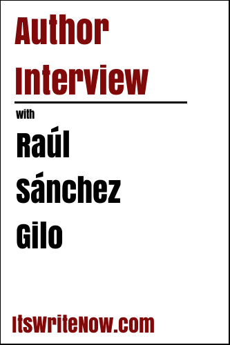 Author interview with Raúl Sánchez Gilo of 'Sell More and Better, Eternal Sales Techniques beyond Internet'