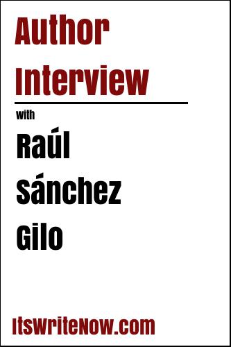 Author Interview with Raúl Sánchez Gilo