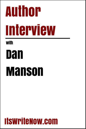 Author Interview with Dan Manson