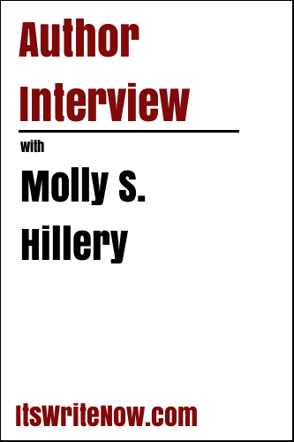 Author Interview with Molly S. Hillery