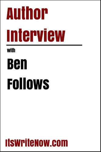 Author Interview with Ben Follows
