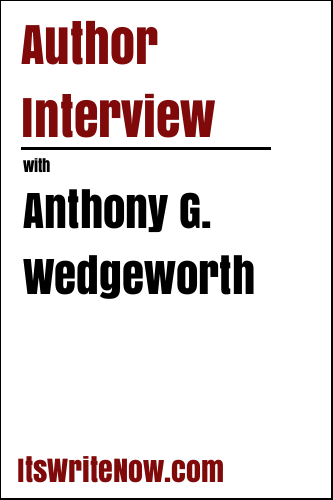 Author Interview with Anthony G. Wedgeworth
