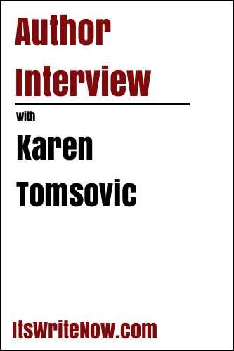 Author Interview with Karen Tomsovic