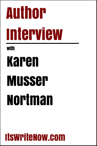 Author Interview with Karen Musser Nortman