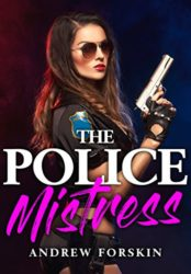 THE POLICE MISTRESS