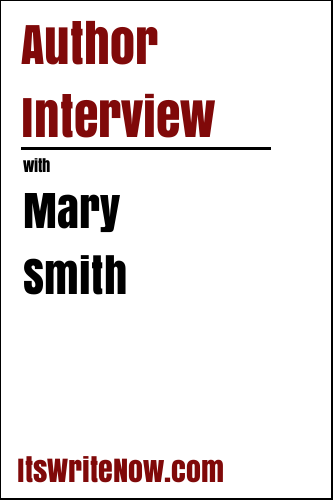 Author Interview with Mary Smith