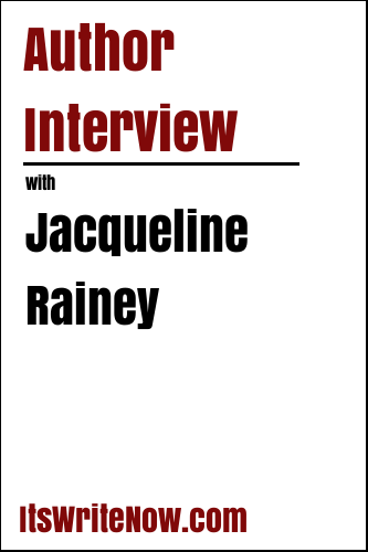 Author interview with Jacqueline Rainey of '30 The Dragonfly Catcher'