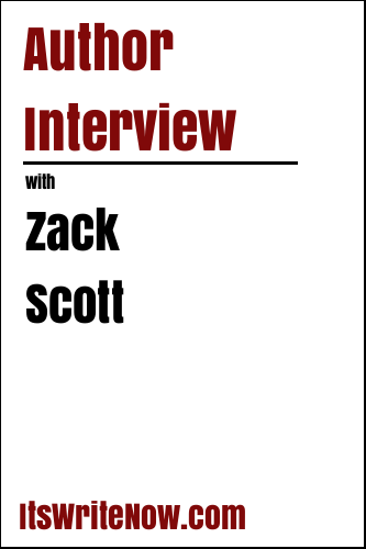 Author Interview with Zack Scott
