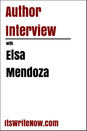Author Interview with Elsa Mendoza