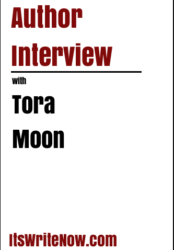 Author interview with Tora Moon of 'Ancient Enemies: The Malvers War Book 1'