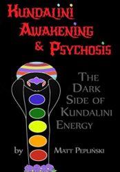 Kundalini awakening & psychosis