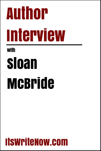 Author Interview with Sloan McBride