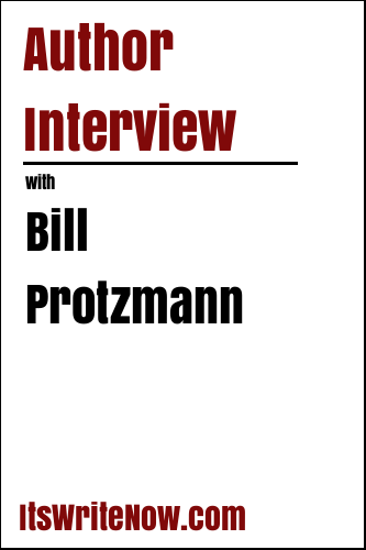 Author Interview with Bill Protzmann