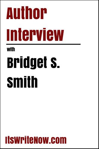 Author Interview with Bridget S. Smith