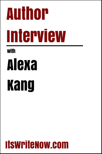 Author Interview with Alexa Kang