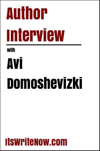 Author Interview with Avi Domoshevizki
