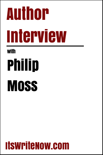 Author Interview with Philip Moss