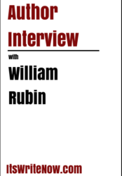 Author interview with William Rubin of 'Forbidden Beginnings: Jacqueline's Tragedy'
