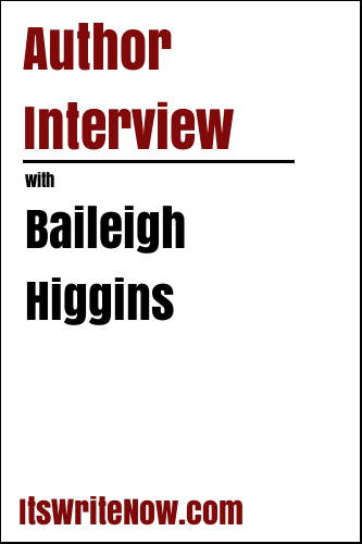 Author Interview with Baileigh Higgins