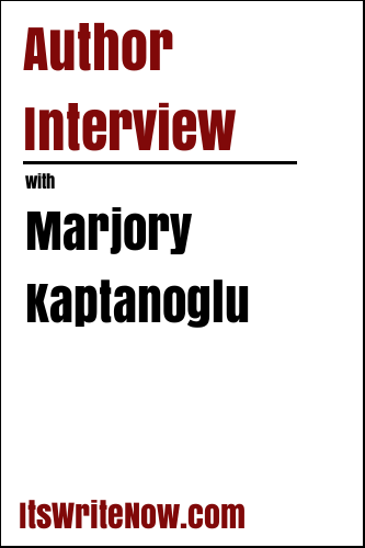 Author Interview with Marjory Kaptanoglu