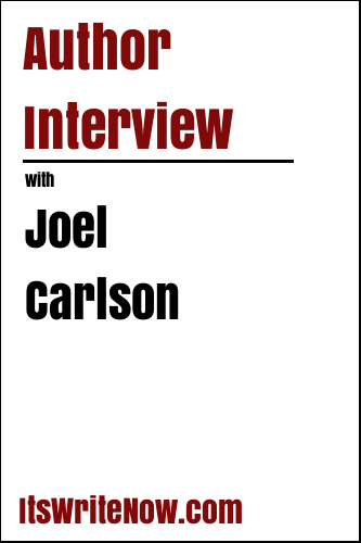 Author Interview with Joel Carlson