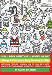 How to Draw Christmas and Winter Holiday Things & Characters Easy Drawing for Kids