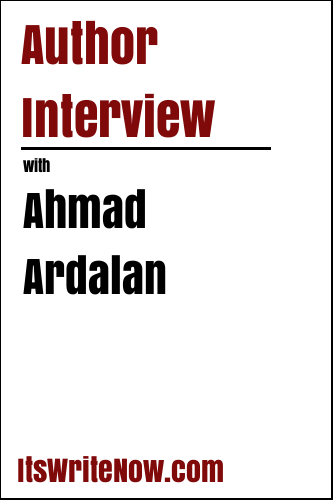 Author Interview with Ahmad Ardalan