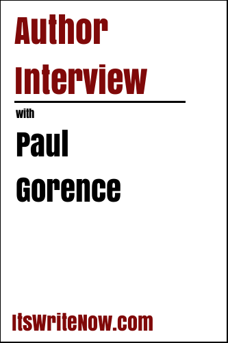 Author Interview with Paul Gorence