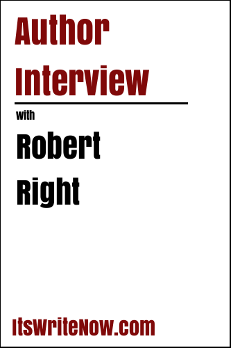 Author Interview with Robert Right